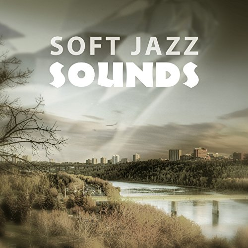 Soft Jazz Sounds - Relaxing Piano Jazz, Smooth Music, Mellow Jazz, Blue Moon Blue Moon Coffee