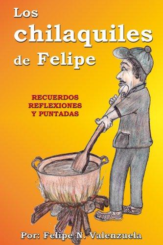 Los Chilaquiles de Felipe por Felipe Valenzuela