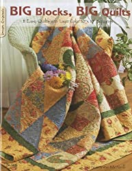 Big Blocks Big Quilts: 11 Easy Quilts With Layer Cake Squares (Design Originals) by Suzanne McNeill (2008-01-01)