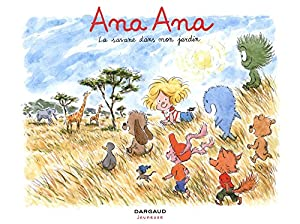 "Afficher ""Ana Ana n° 9 La savane dans mon jardin"""