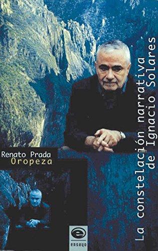 La constelación narrativa de Ignacio Solares por Renato Prada Oropeza