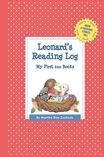 Leonard's Reading Log: My First 200 Books (Gatst) (Grow a Thousand Stories Tall)