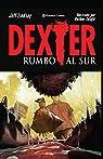 Dexter nº 02/02: Rumbo al sur par Lindsay