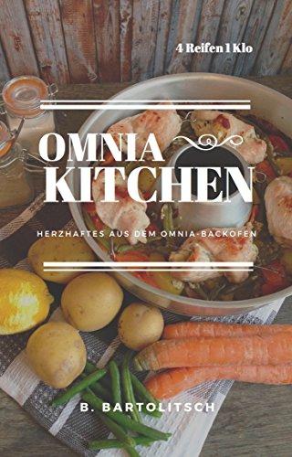 Preisvergleich Produktbild Omnia-Kitchen Herzhaftes aus dem Omnia-Backofen
