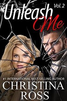Unleash Me, Vol. 2 (Unleash Me, Annihilate Me Series) (English Edition) par [Ross, Christina]