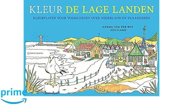 Kleurplaten Voor Volwassenen Harma Van Der Ros.Kleur De Lage Landen Kleurplaten Voor Volwassenen Over Nederland En