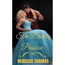 The Duke's Passion (English Edition)