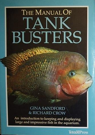 The Manual of Tank Busters by Gina Sandford (1991-10-02)