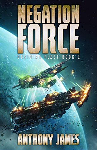 Negation Force (Obsidiar Fleet Book 1) (English Edition)