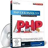 PHP 5.4 und MySQL 5.5 - Das Training für Einsteiger