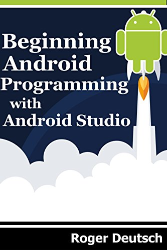 Beginning Android Programming with Android Studio (English Edition ...