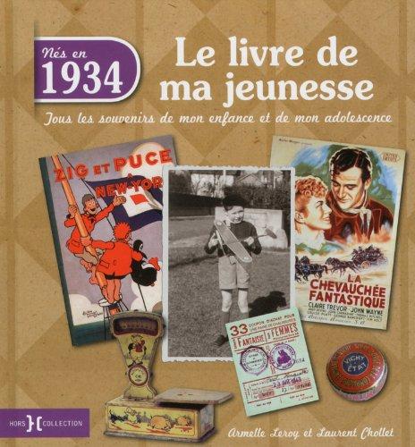 1934, Le Livre de ma jeunesse