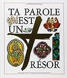 Telecharger Livres TA PAROLE EST UN TRESOR Document biblique du parcours Tresors de la Foi (PDF,EPUB,MOBI) gratuits en Francaise