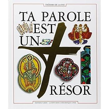 TA PAROLE EST UN TRESOR. Document biblique du parcours Trésors de la Foi