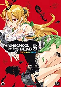 Highschool of the Dead Edition Couleur Tome 5