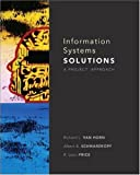 Information Systems Solutions: A Project Approach