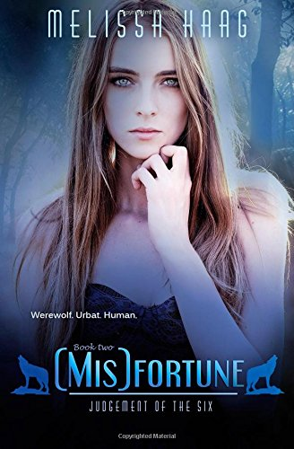 (Mis)fortune: Volume 2 (Judgement of the Six)