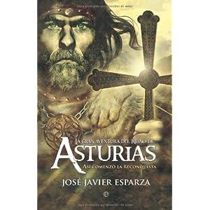 La Gran aventura del reino de Asturias (Historia divulgativa nº 1)