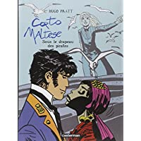 Corto Maltese: Sous Le Drapeau DES Pirates by Hugo Pratt (2003-12-23)