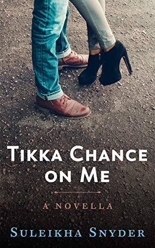 Tikka Chance on Me by [Snyder, Suleikha]