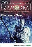 Professor Zamorra 1162 - Horror-Serie: Der kalte Tod