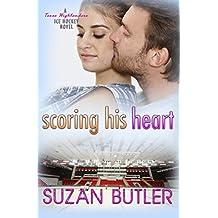 Scoring His Heart (Texas Highlanders Ice Hockey)