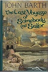 Last Voyage Somebody Sailor Hardcover