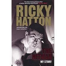The Hitman: My Story