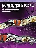 Movie Quartets for All: B-flat Clarinet, Bass Clarinet (Instrumental Ensembles for All)