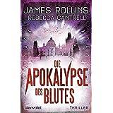 Die Apokalypse des Blutes: Thriller (Erin-Granger-Reihe, Band 3)