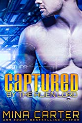 Captured by the Alien Lord: Sci-fi Alien Invasion Romance (Warriors of the Lathar Book 1) (English Edition)