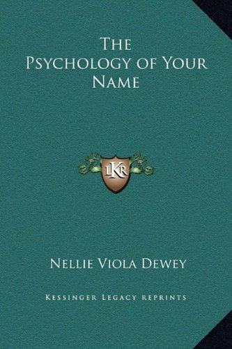 The Psychology of Your Name