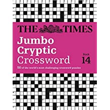 The Times Jumbo Cryptic Crossword Book 14: 50 of the World's Most Challenging Crossword Puzzles by The Times Mind Games (2015-07-01)