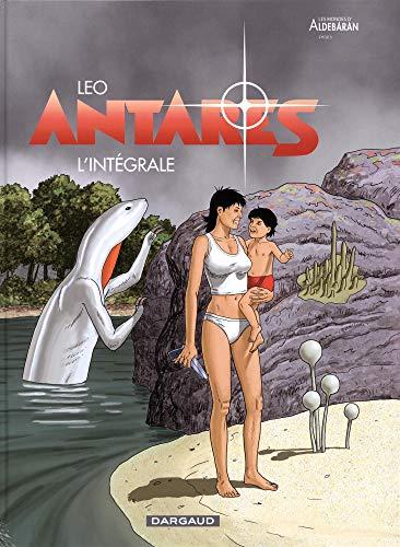 Antarès - Intégrale - tome 0 - Antarès - Intégrale