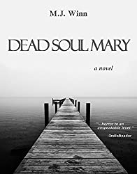 Dead Soul Mary: A Novel (English Edition)