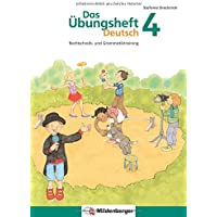 Das Übungsheft Deutsch 4: Rechtschreib- und Grammatiktraining: Rechtschreib- und Grammatiktraining für Klasse 1 bis 4…