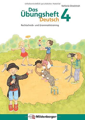 Das Übungsheft Deutsch 4: Rechtschreib- und Grammatiktraining für Klasse 1 bis 4. Mit Stickerbogen und Lösungsbeilage