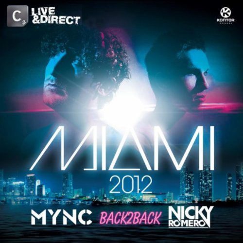 Miami 2012 (Mixed by MYNC & Ni...
