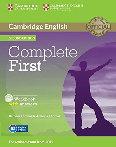 Complete first. Workbook. With answers. Per le Scuole superiori. Con CD Audio. Con espansione online