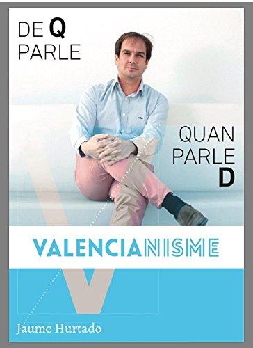 De Q parle quan parle D valencianisme