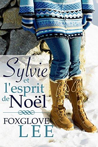 Sylvie et l'esprit de Noël (French Edition)