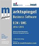 Marktspiegel Business Software: ECM/DMS 2014/2015: Enterprise Content Management/Dokumenten Management Systeme