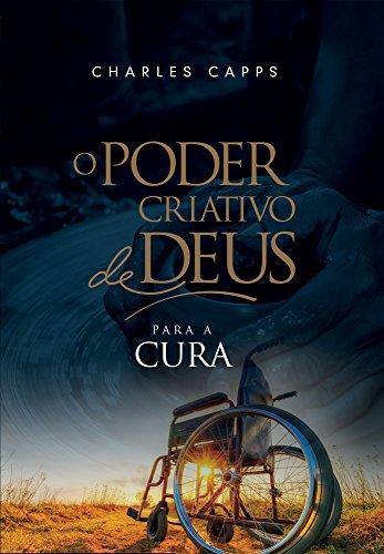 O Poder Criativo de Deus para Cura  (Portuguese Edition)