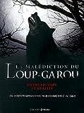 Telecharger Livres La malediction du loup garou (PDF,EPUB,MOBI) gratuits en Francaise