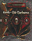 Book of Vile Darkness: Dungeons & Dragons Accessory (D&D Accessory)