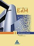 Elemente der Mathematik für wirtschaftliche Gymnasien: Elemente der Mathematik für berufliche Gymnasien - Ausgabe 2010 für Nordrhein-Westfalen: Eingangsband 11 Schwerpunkt Wirtschaft