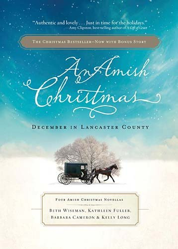 An Amish Christmas December In Lancaster County