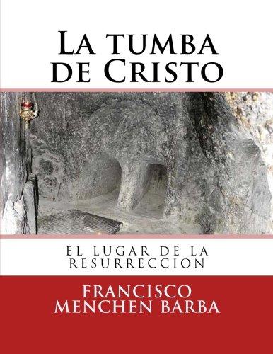 La tumba de Cristo