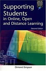 Supporting Students in Online, Open and Distance Learning (Open & Flexible Learning Series) by Ormond Simpson (2002-05-01)