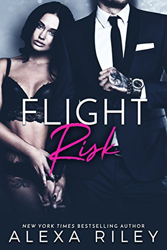 Flight Risk by Alexa Riley